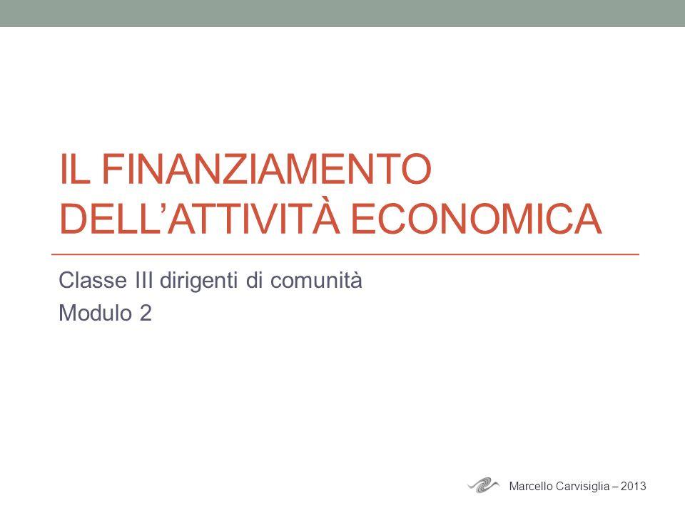 Il finanziamento dell'attivitÀ economica