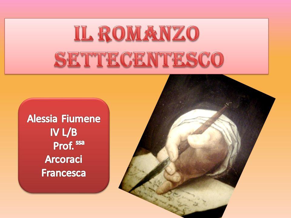 IL ROMANZO SETTECENTESCO