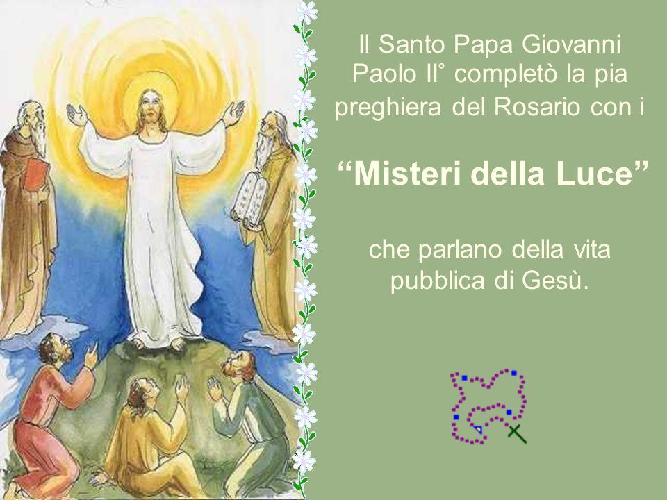 Paolo II° completò la pia preghiera del Rosario con i
