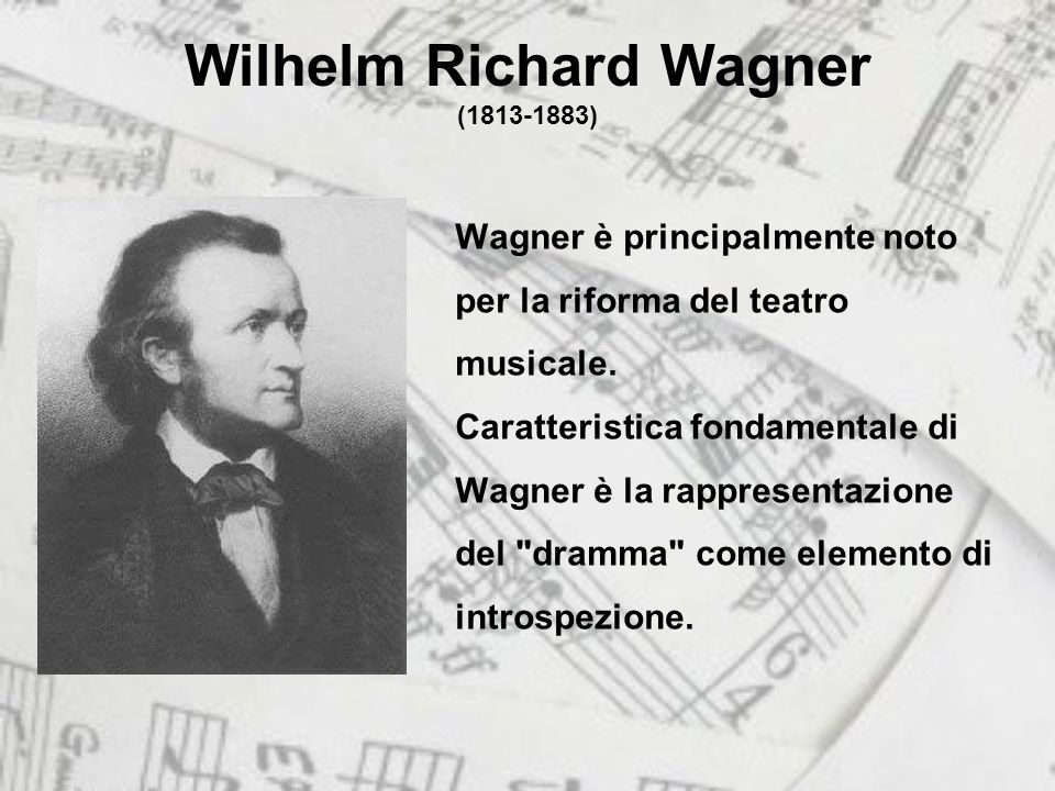 Wilhelm Richard Wagner (1813-1883)