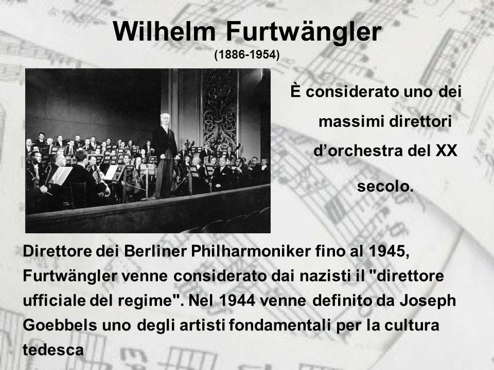Wilhelm Furtwängler (1886-1954)