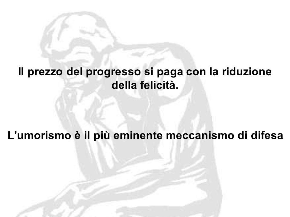 Il prezzo del progresso si paga con la riduzione della felicità.