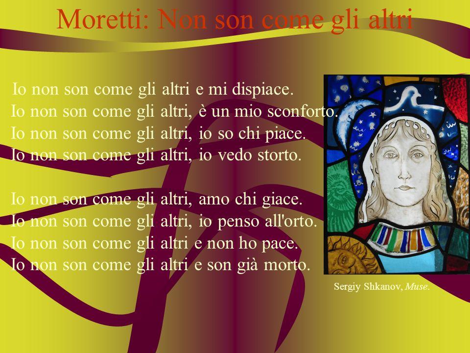 Moretti: Non son come gli altri