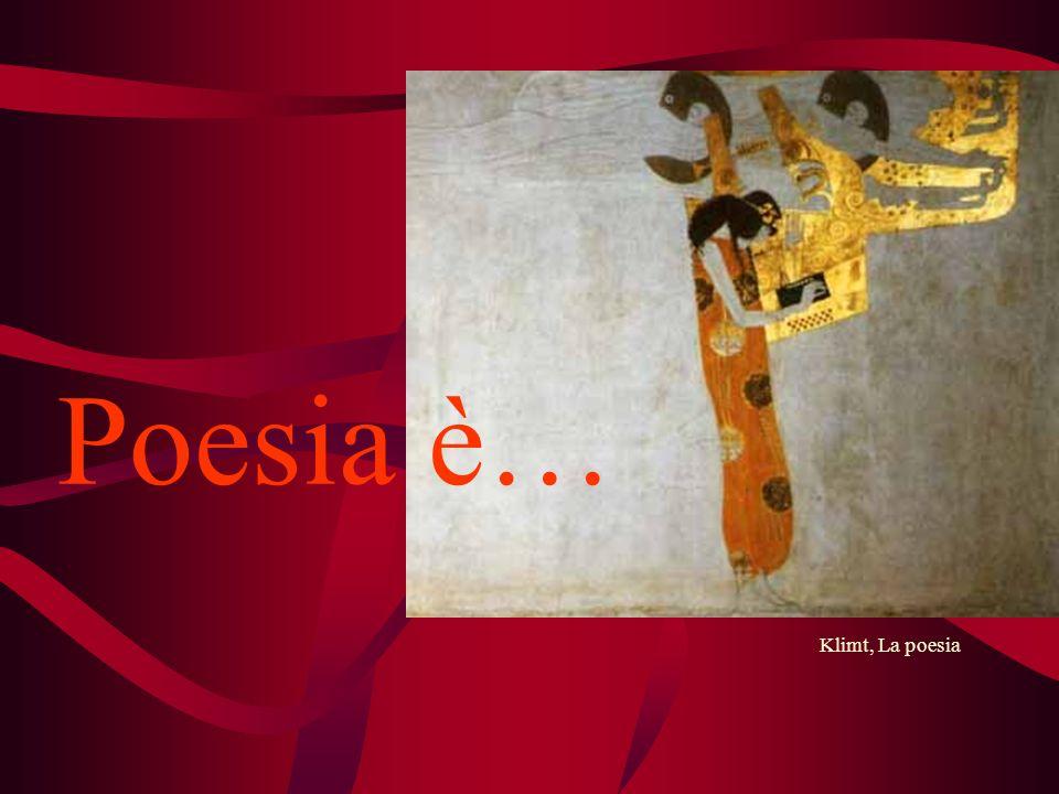 Poesia è… Klimt, La poesia