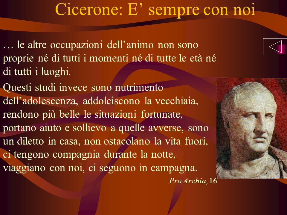 Cicerone: E' sempre con noi