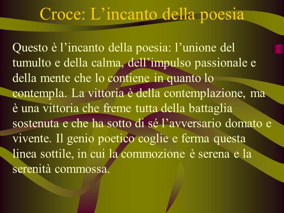 Croce: L'incanto della poesia