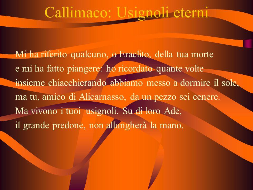 Callimaco: Usignoli eterni