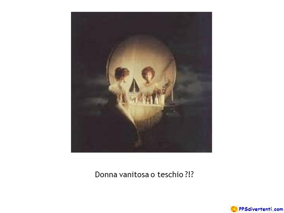 Donna vanitosa o teschio !