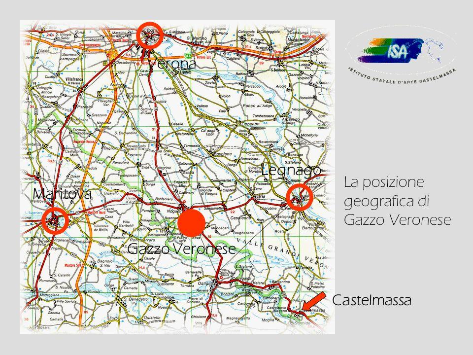 Verona Legnago La posizione geografica di Gazzo Veronese Mantova Gazzo Veronese Castelmassa
