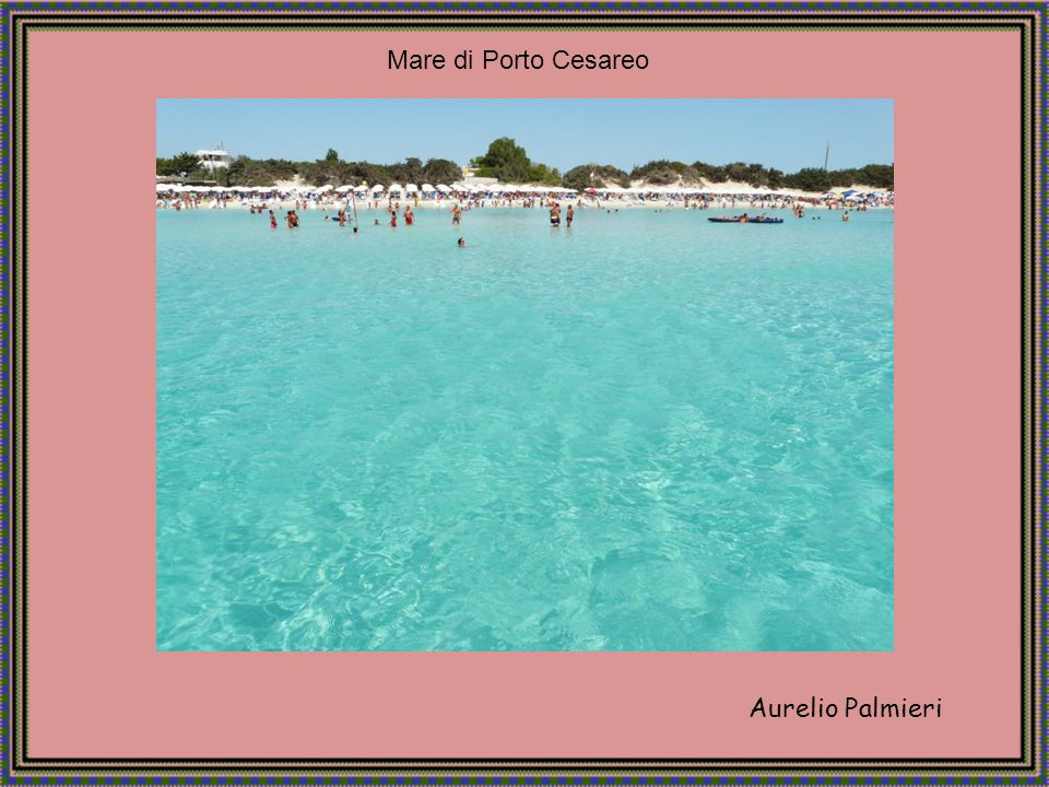 Mare di Porto Cesareo Aurelio Palmieri