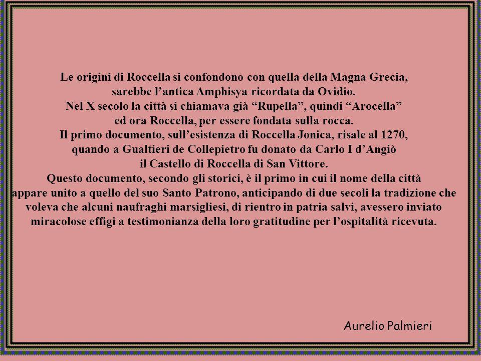 Le origini di Roccella si confondono con quella della Magna Grecia,