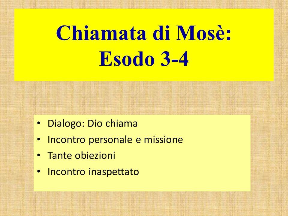 Chiamata di Mosè: Esodo 3-4