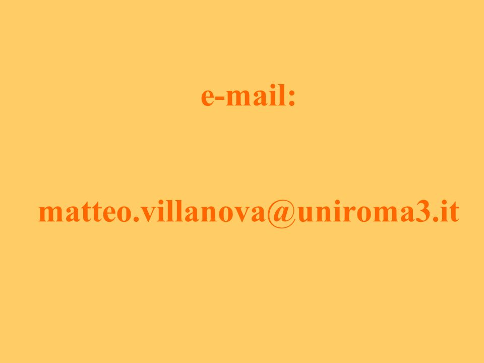 e-mail: matteo.villanova@uniroma3.it