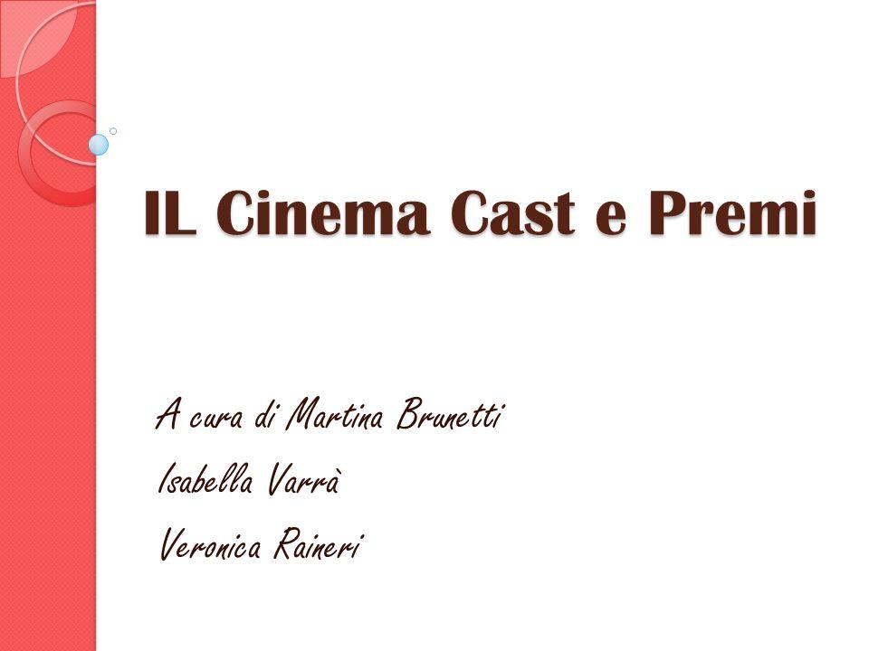 A cura di Martina Brunetti Isabella Varrà Veronica Raineri
