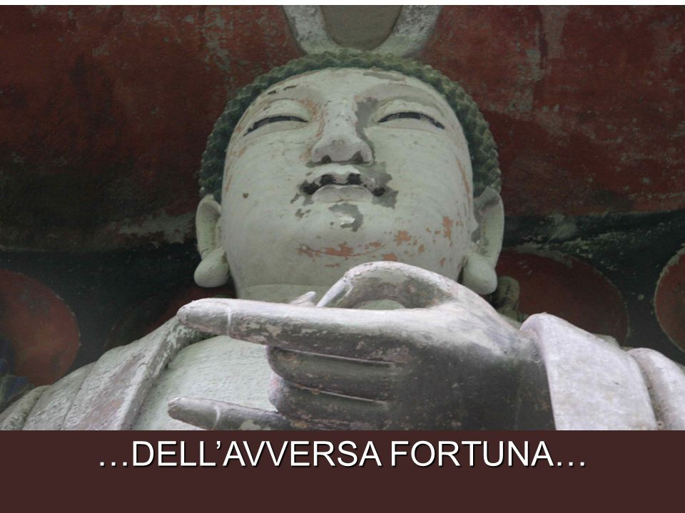 …DELL'AVVERSA FORTUNA…
