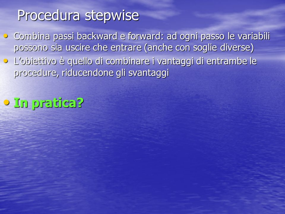 Procedura stepwise In pratica