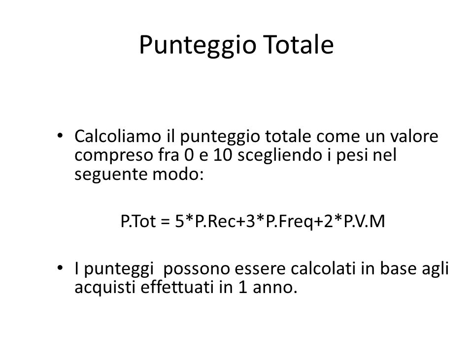 P.Tot = 5*P.Rec+3*P.Freq+2*P.V.M