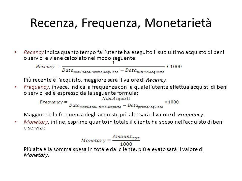 Recenza, Frequenza, Monetarietà