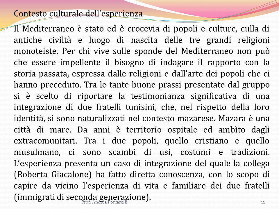 Contesto culturale dell'esperienza