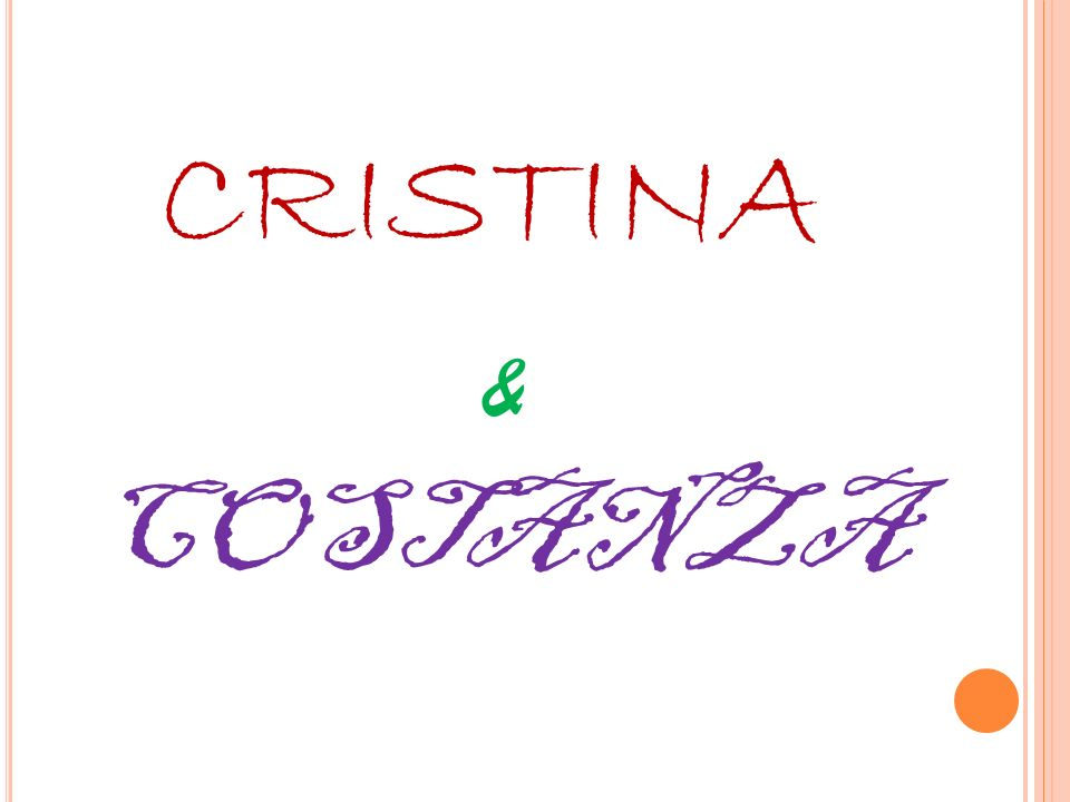 CRISTINA & COSTANZA