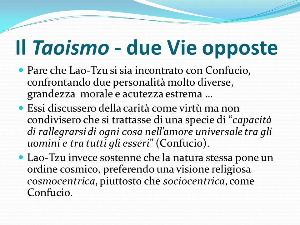 Il Taoismo - due Vie opposte