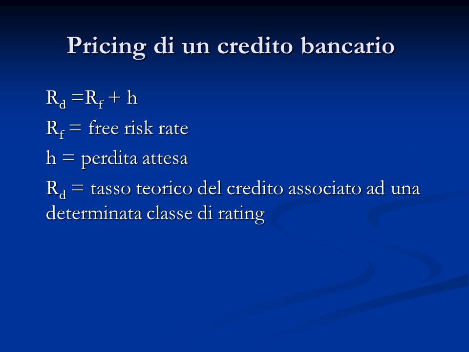 Pricing di un credito bancario