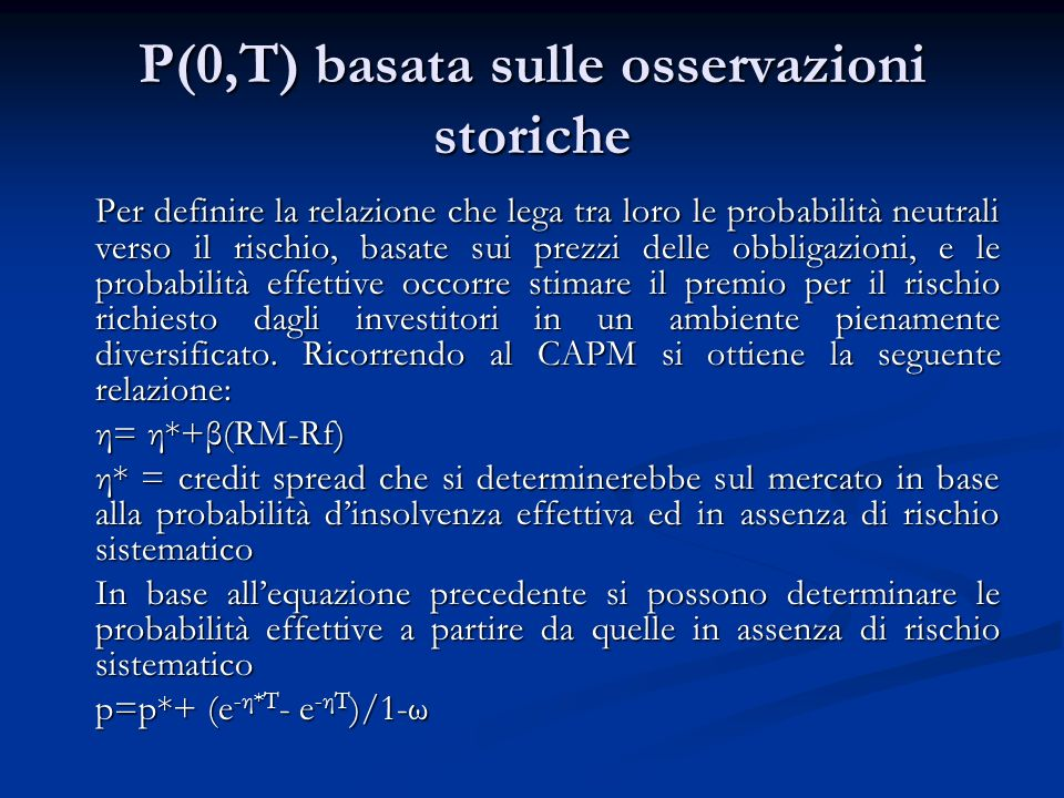 P(0,T) basata sulle osservazioni storiche
