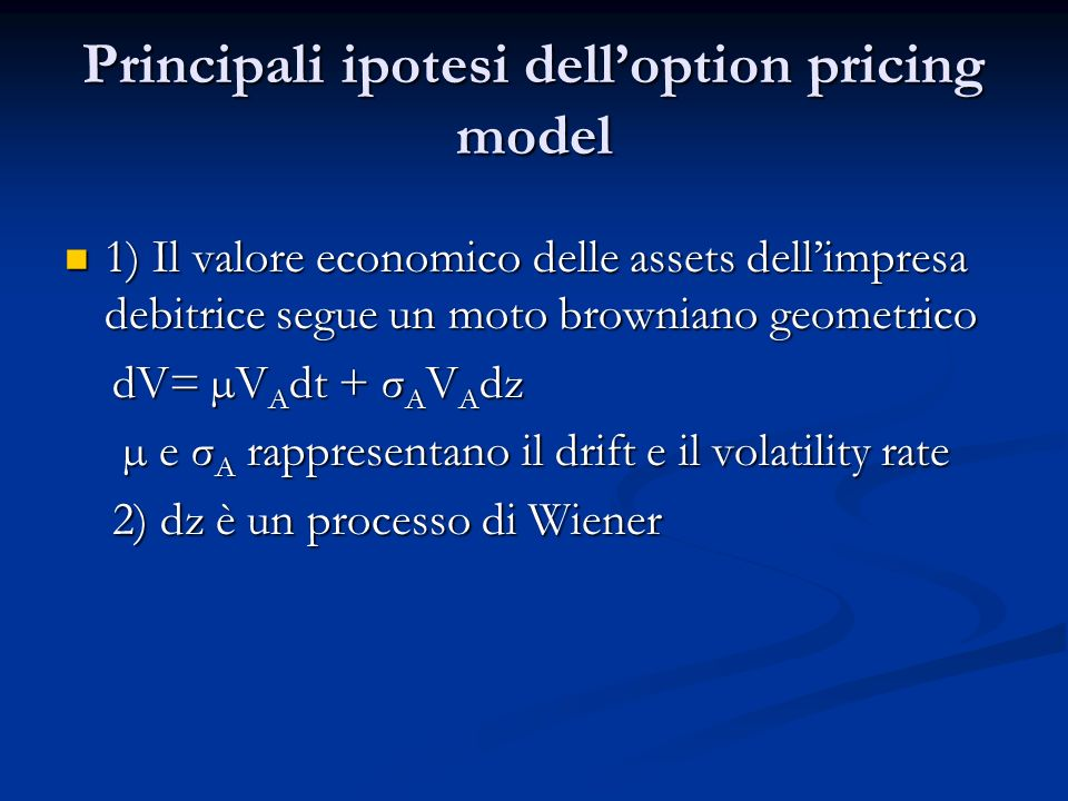 Principali ipotesi dell'option pricing model