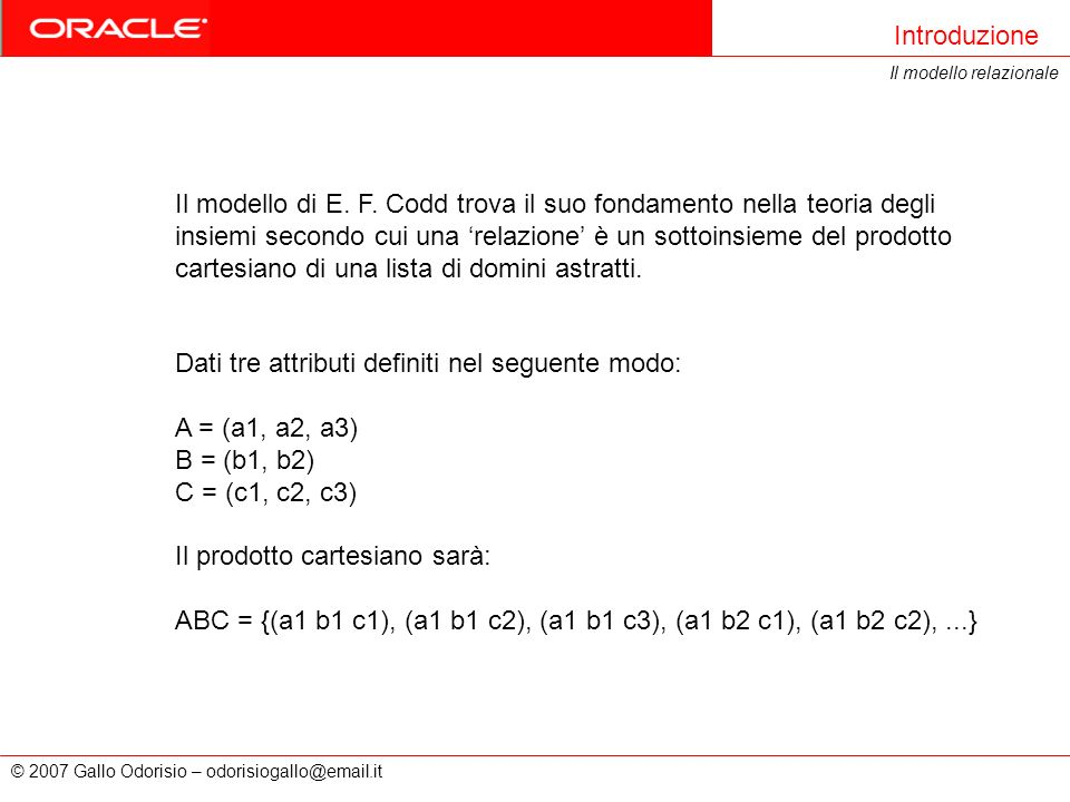 Dati tre attributi definiti nel seguente modo: A = (a1, a2, a3)