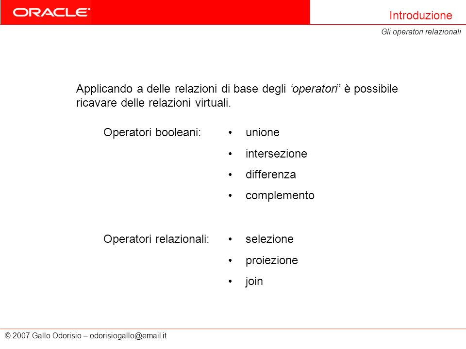 Operatori relazionali: selezione proiezione join