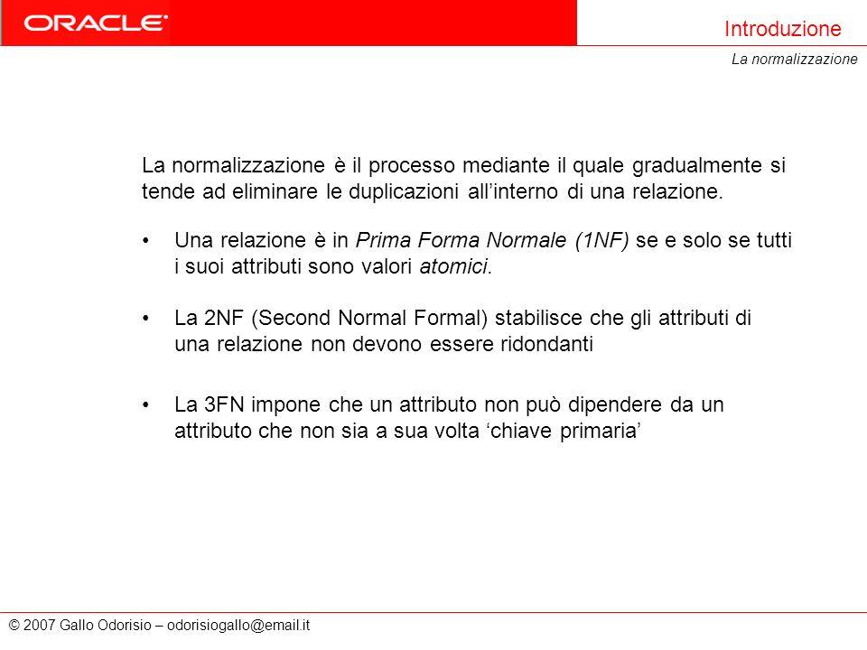 Introduzione La normalizzazione.