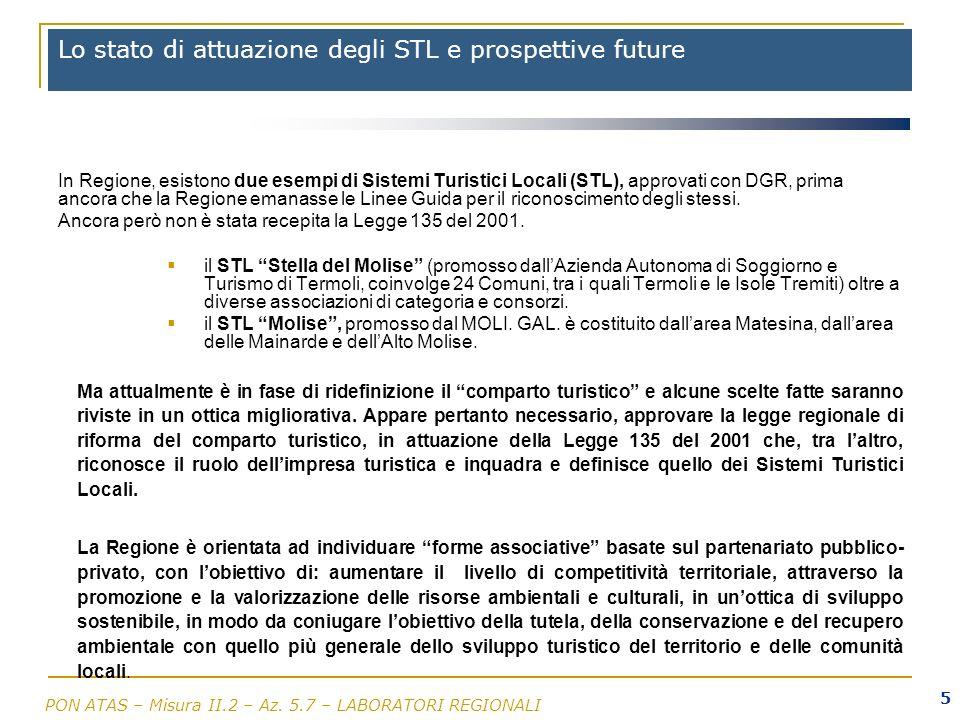 Lo stato di attuazione degli STL e prospettive future