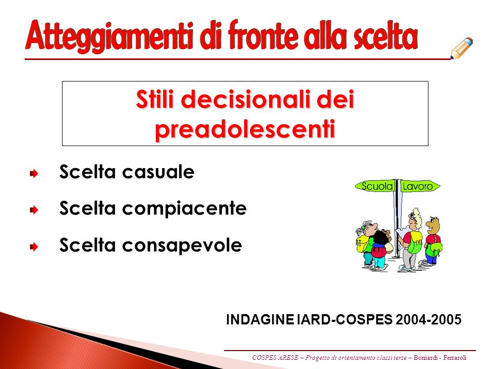 Stili decisionali dei preadolescenti