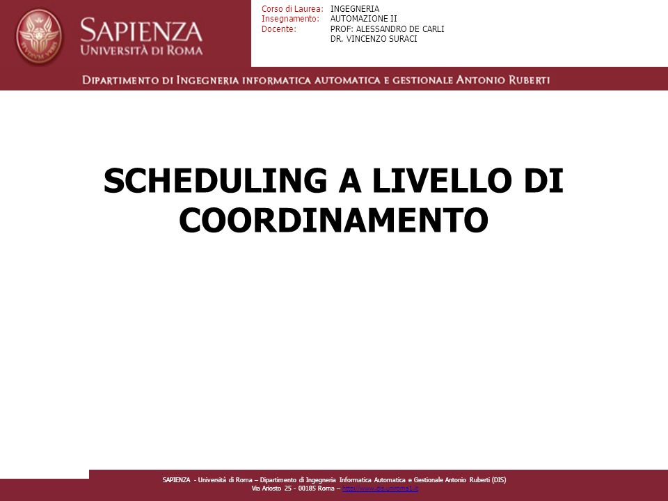 SCHEDULING A LIVELLO DI COORDINAMENTO