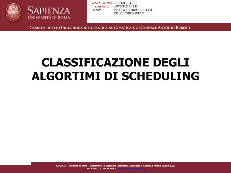 CLASSIFICAZIONE DEGLI ALGORTIMI DI SCHEDULING