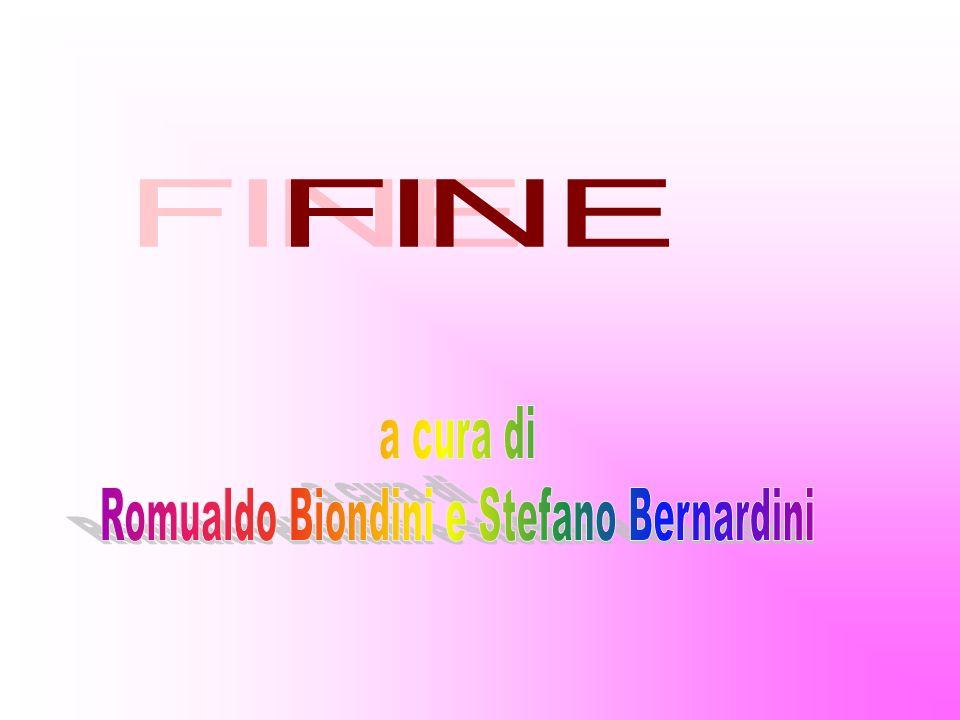 Romualdo Biondini e Stefano Bernardini