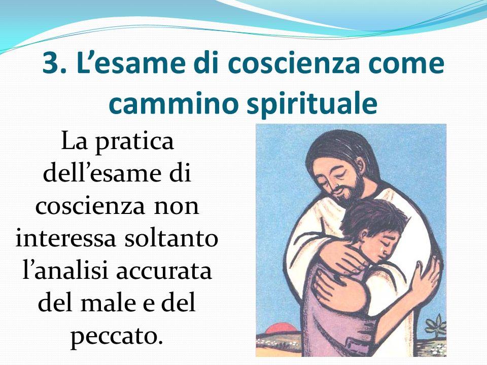3. L'esame di coscienza come cammino spirituale
