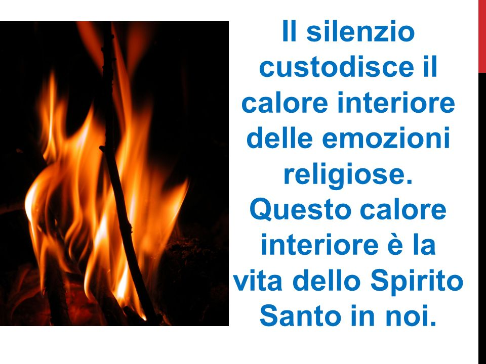 Il silenzio custodisce il calore interiore delle emozioni religiose