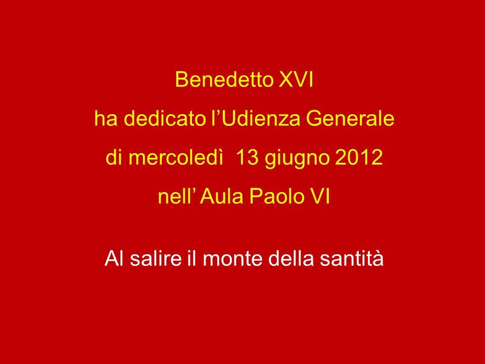 ha dedicato l'Udienza Generale di mercoledì 13 giugno 2012