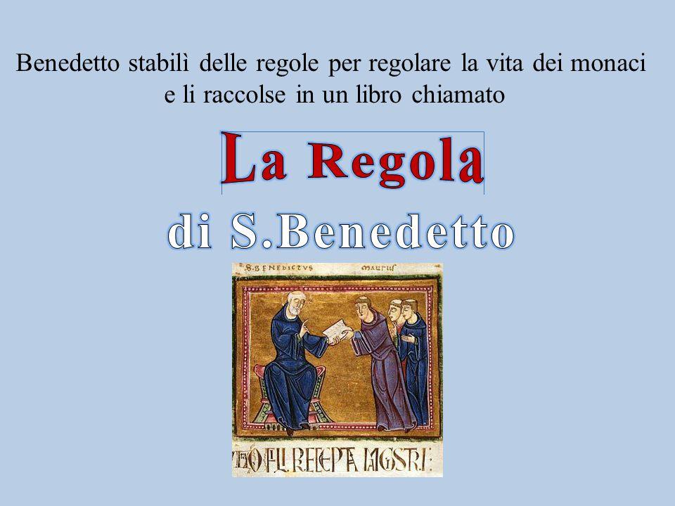 La Regola di S.Benedetto