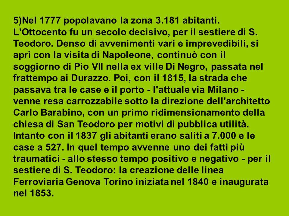 5)Nel 1777 popolavano la zona 3. 181 abitanti