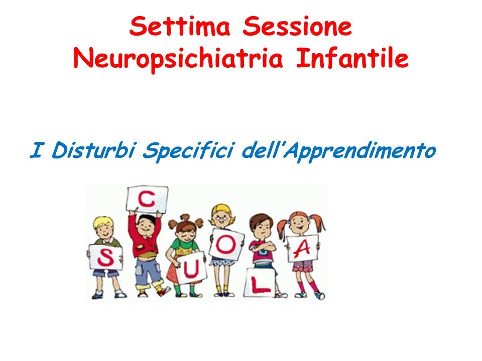 Settima Sessione Neuropsichiatria Infantile