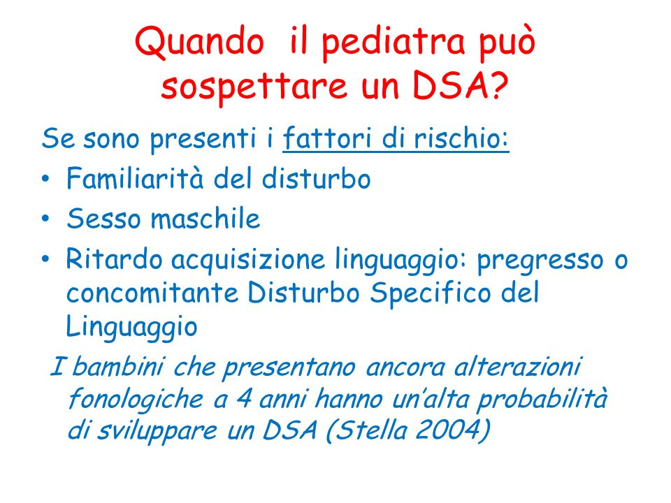 Quando il pediatra può sospettare un DSA