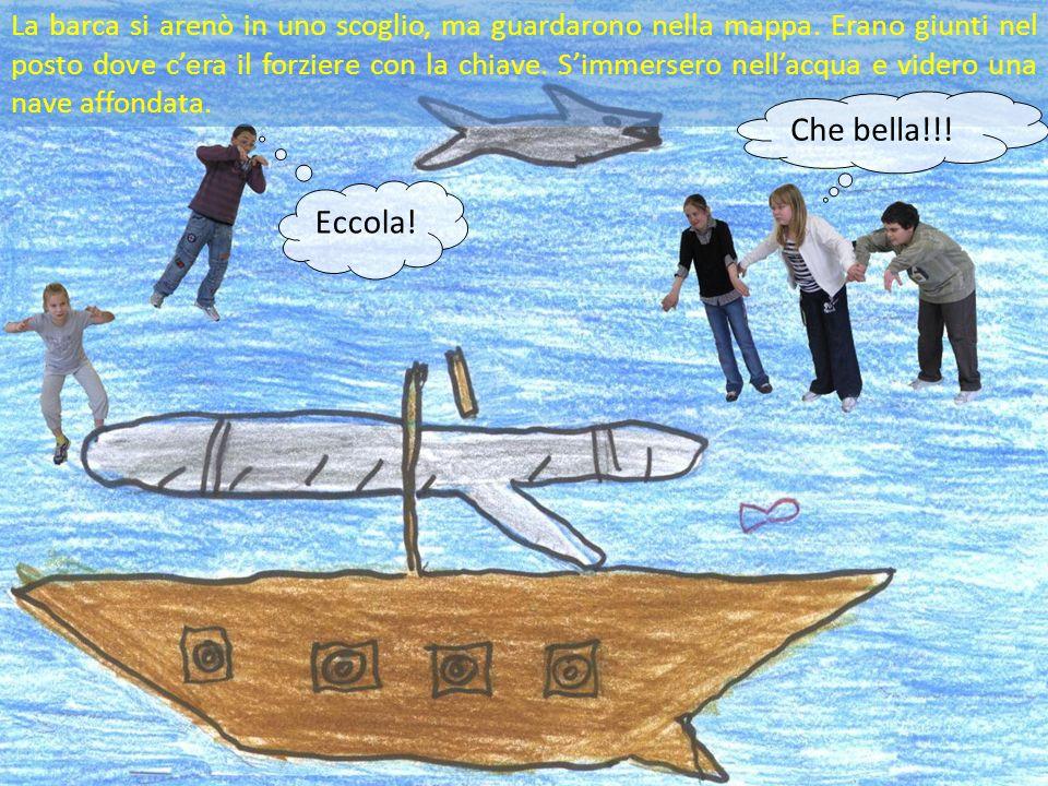 La barca si arenò in uno scoglio, ma guardarono nella mappa