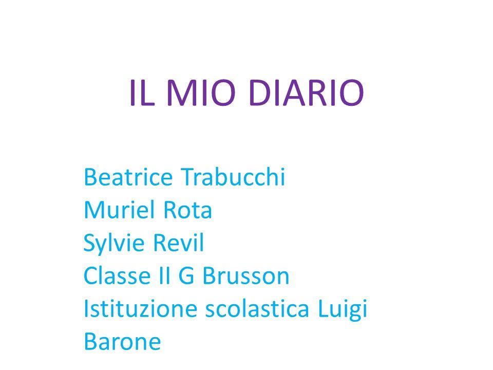 IL MIO DIARIO Beatrice Trabucchi Muriel Rota Sylvie Revil