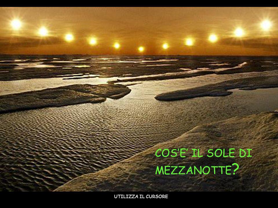 COS'E' IL SOLE DI MEZZANOTTE