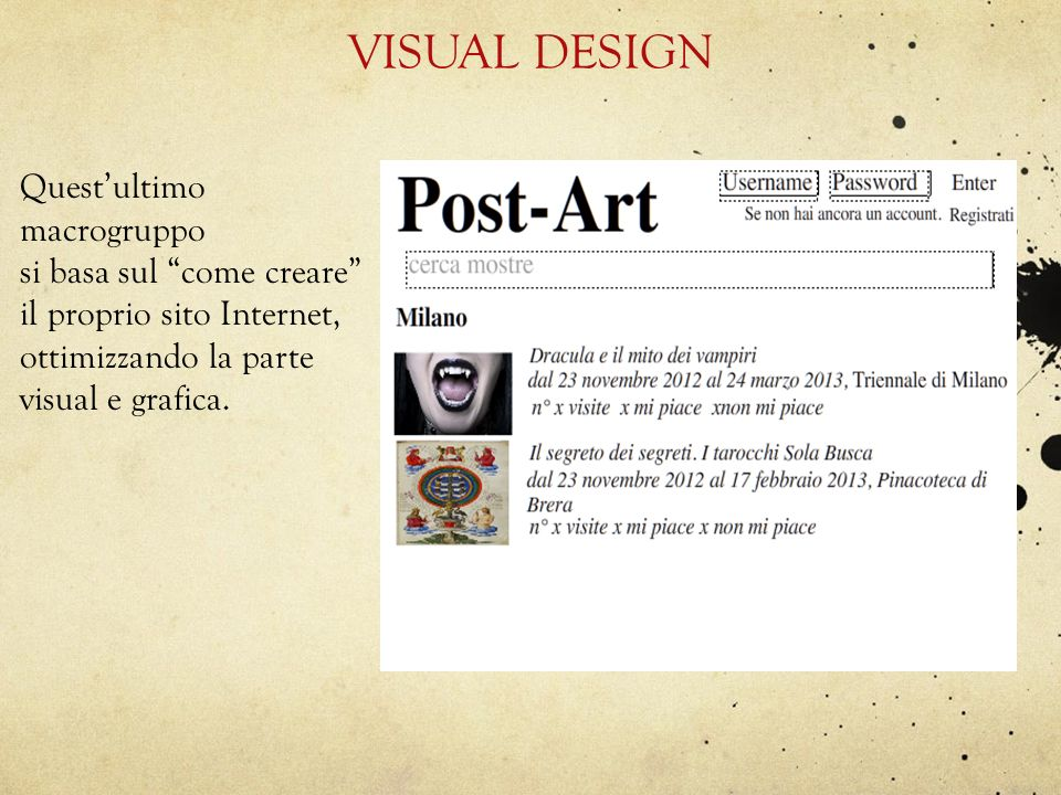 VISUAL DESIGN Quest'ultimo macrogruppo
