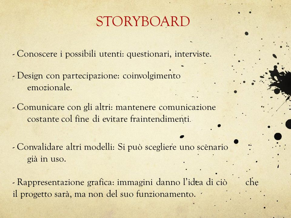 STORYBOARD - Conoscere i possibili utenti: questionari, interviste.