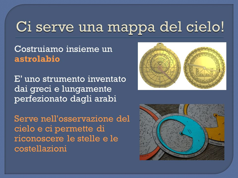 Ci serve una mappa del cielo!
