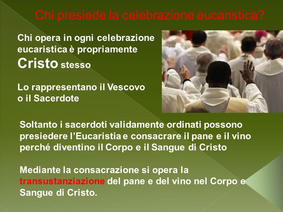 Chi presiede la celebrazione eucaristica